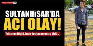 Sultanhisar'da Acı Olay!