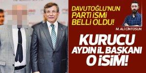 Davutoğlu'nun partisinin Aydın İl Başkanı belli oldu