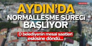 AYDIN'DA NORMALLEŞME SÜRECİ BAŞLIYOR