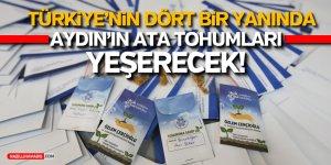 Aydın'ın Ata Tohumları Türkiye'nin Dört Bir Yanına Gönderildi