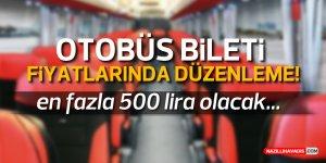 OTOBÜS BİLETİ FİYATINDA DÜZENLEME!