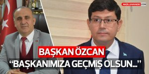 Başkan Özcan'dan Başkan Kaya'ya Geçmiş Olsun Ziyareti
