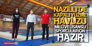 Nazilli'de Kapalı Yüzme Havuzu Milli Ve Lisanslı Sporcular İçin Hazır