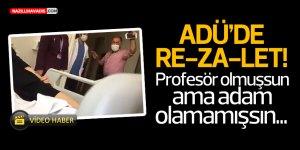 """Hastasına küfürler eden o """"profesör"""" hakkında hukuki süreç başlatıldı"""