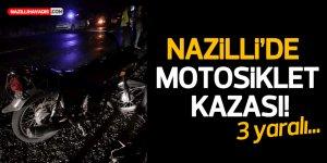 Nazilli'de motosiklet kazası: 3 yaralı