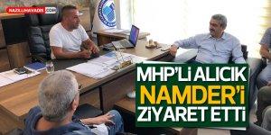 BAŞKAN ALICIK NAMDER'İ ZİYARET ETTİ