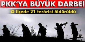 O ilçede 21 terörist öldürüldü