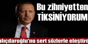 """Erdoğan """"Bu zihniyetten tiksiniyorum"""""""