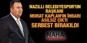 Murat Kaplan serbest bırakıldı!