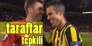 Fenerbahçe taraftarından van Persie'ye tepki!