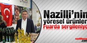 Nazilli'nin yöresel ürünleri YÖREX fuarında sergileniyor