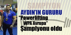 Aydın'ın Gururu Ulaş Maden Powerlifting WPA Avrupa Şampiyonu Oldu