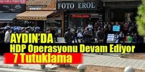 HDP Operasyonunda 7 Tutuklama