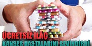 'Ücretsiz ilaç' Kanser Hastalarını Sevindirdi