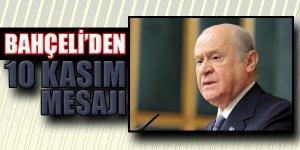MHP Liderinden '10 Kasım' Mesajı