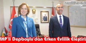MHP'li Depboylu'dan Erken Evlilik Eleştirisi