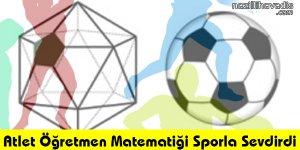 Atlet Öğretmen Matematiği Sporla Sevdirdi