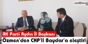 AK Parti İl Başkanı Özmen'den CHP'li Baydar'a Eleştiri