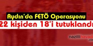 Aydın'daki Fetö/pdy Operasyonu
