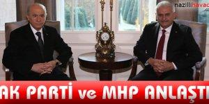 AK Parti ve MHP anlaştı