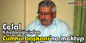 Celal Kılıçdaroğlu'ndan Cumhurbaşkanı'na mektup