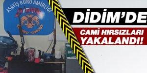 Didim'de cami hırsızları yakalandı