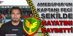 Amedspor'un kaptanı hayatını kaybetti!