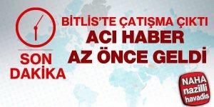 Bitlis'te çatışma çıktı