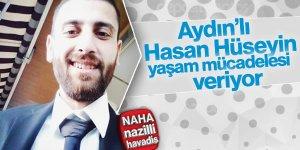 Hasan Hüseyin hayatta kalma mücadelesi veriyor