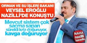 Bakan Eroğlu'ndan Çarpıcı Açıklamalar