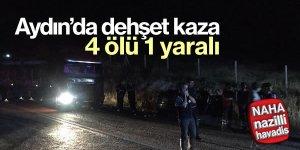 Aydın'da trafik kazası: 4 ölü, 1 yaralı