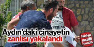 Aydın'da kadın cinayetinin zanlısı tutuklandı