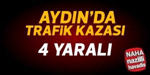 Aydın'da trafik kazası: 4 kişi yaralandı