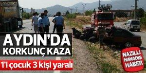 Aydın'da trafik kazası: 1'i çocuk 3 yaralı