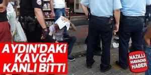 Aydın'da sopalı bıçaklı kavga
