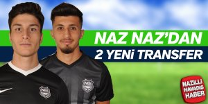 Naz Naz'dan 2 yeni transfer