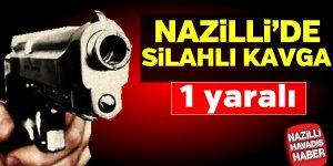 Nazilli'de silahlı kavga: 1 yaralı