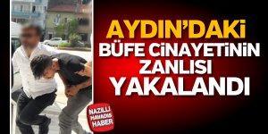 Aydın'daki cinayetin zanlısı yakalandı