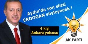 Aydın'dan 4 isim Ankara'ya çağrıldı