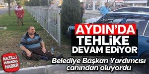 Aydın'da tehlike devam ediyor