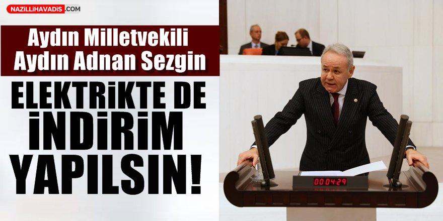 """Adnan Sezgin:""""Su için harcanan elektrikte de indirim yapılsın"""""""