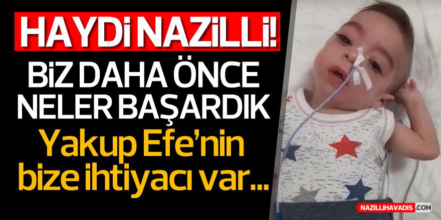 YAKUP EFE'NİN BİZE İHTİYACI VAR!