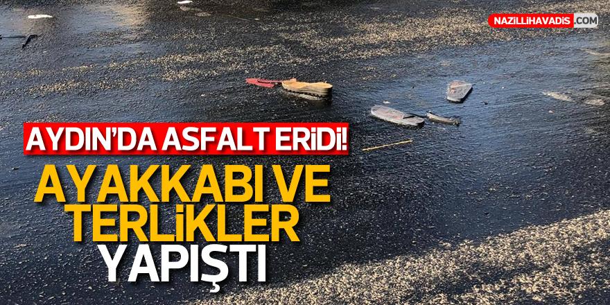 Aydın'da Temmuz sıcağı asfaltı eritti!