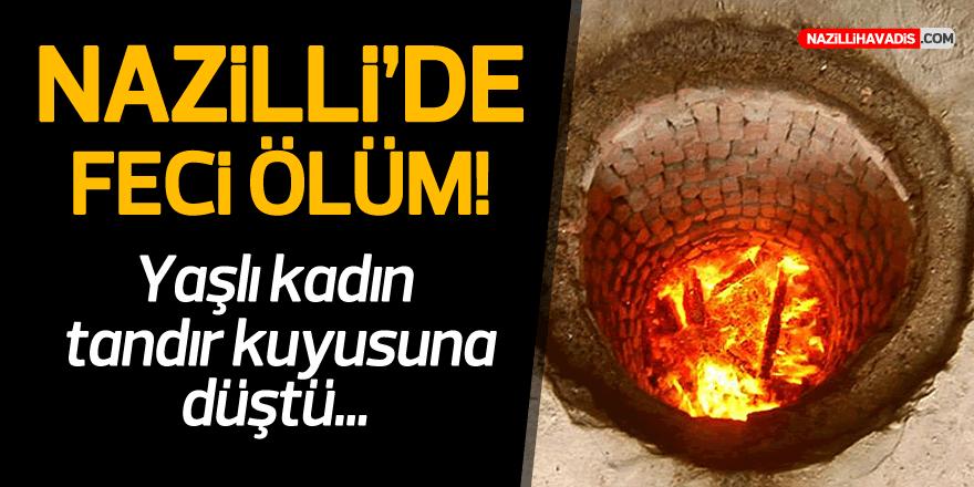 NAZİLLİ'DE FECİ ÖLÜM!