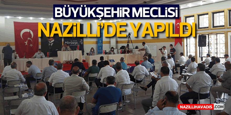 Aydın Büyükşehir Belediye Meclisi Temmuz Ayı Toplantısı Nazilli'de Yapıldı