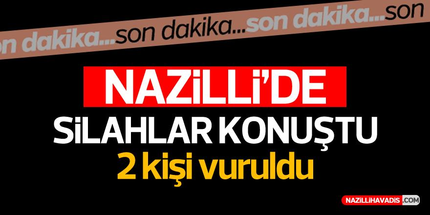 NAZİLLİ'DE SİLAHLAR KONUŞTU