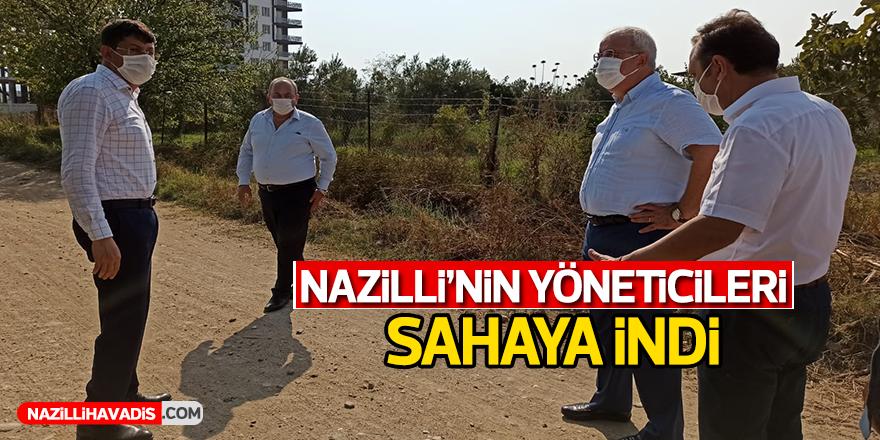 Nazilli'nin Yöneticileri Sahaya İndi