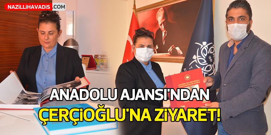 Anadolu Ajandın'dan Çerçioğlu'na Ziyaret