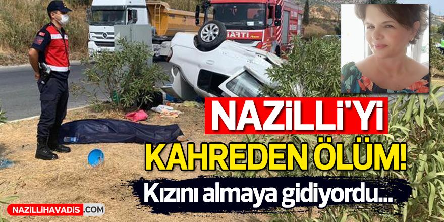 NAZİLLİ'Yİ KAHREDEN ÖLÜM!