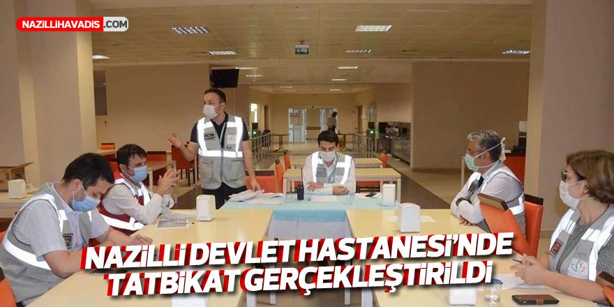 Nazilli Devlet Hastanesi'nde tatbikat gerçekleştirildi